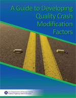 A Guide to Developing Quality Crash Modification Factors